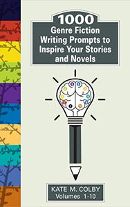 1,000 Genre Fiction Writing Prompts to Inspire Your Stories and Novels
