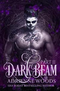 Darkbeam Part II