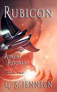 Rubicon: Aurora Resonant Book Two