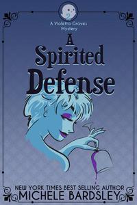 A Spirited Defense