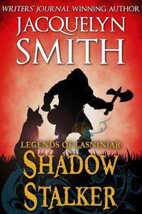 Legends of Lasniniar: Shadow Stalker