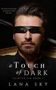 A Touch of Dark