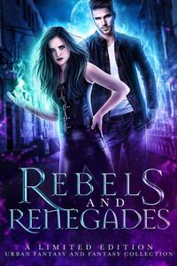 Rebels and Renegades|NOOK Book