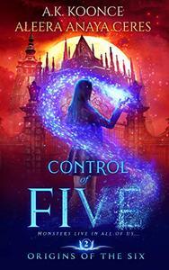 Control of Five: A Reverse Harem Series