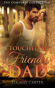 I Touched My Friend's Dad