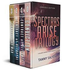 Spectras Arise Trilogy: Omnibus Edition