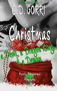 Christmas with a Devil, a Dragon King, & a Demon