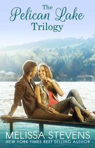 The Pelican Lake Trilogy