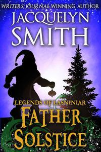 Legends of Lasniniar: Father Solstice