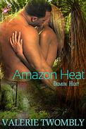 Amazon Heat (Demon Heat Series, Book One) by Valerie Twombly