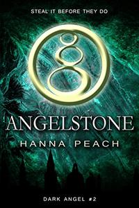 Angelstone: A Young Adult Fantasy