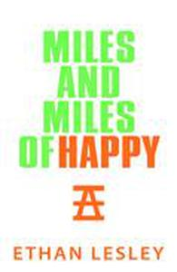 Miles And Miles of Happy