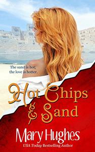 Hot Chips and Sand: A Billionaire Tech Romance