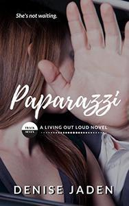 Paparazzi: Book Seven: A Living Out Loud Novel