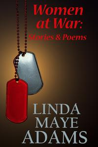 Women at War: Stories & Poems