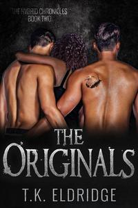 The Originals (The Hybrid Chronicles #2)