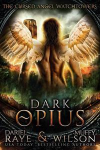 Dark Opius: Watchtower Cursed Angel Collection