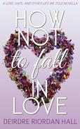 How Not to Fall in Love