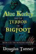 Alec Kerley and the Terror of Bigfoot