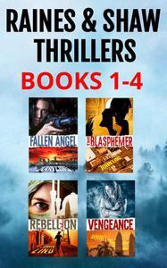 Raines & Shaw Thriller Series Box Set (Books 1–4)