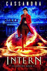 Intern: A 13 Covens Magical World Adventure