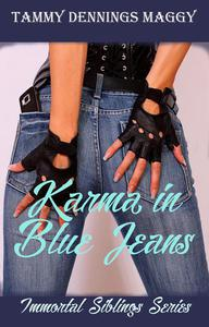 Karma in Blue Jeans