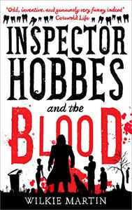 Inspector Hobbes and the Blood: Comedy Crime Fantasy
