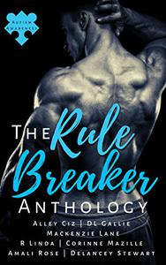 The Rule Breaker Anthology: A collection of romance stories for charity