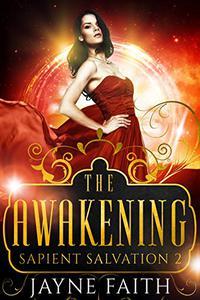 Sapient Salvation 2: The Awakening