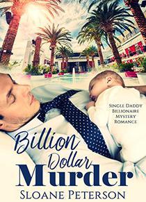 Billion Dollar Murder: Single Daddy Billionaire Mystery Romance