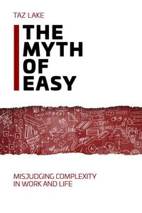 The Myth of Easy