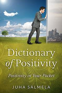 Dictionary of Positivity: Positivity in Your Pocket