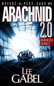 Arachnid 2.0: Darkness Crawls