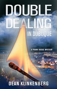 Double Dealing in Dubuque (Frank Dodge Mystery #2)