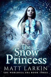 The Snow Princess: A Polynesian fantasy adventure