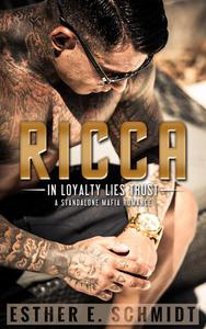 Ricca (In Loyalty Lies Trust)