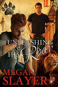 Unleashing His Roar