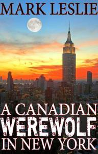 A Canadian Werewolf in New York