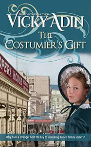 The Costumier's Gift: a dual-timeline family saga sequel