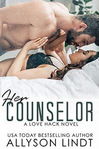Her Counselor: A Second Chance Romance