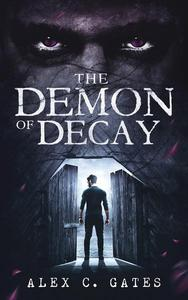The Demon of Decay