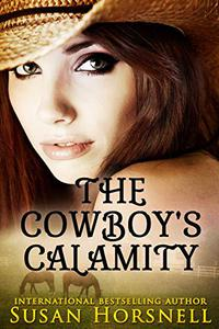 The Cowboy's Calamity