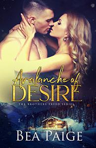 Avalanche of Desire: A contemporary reverse harem romance