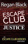 Escape Club: Justice: An Escape Club Heroes Short Story