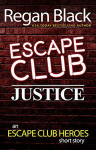 Escape Club: Justice: An Escape Club Heroes Short Story