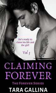 Claiming Forever: Vol 3