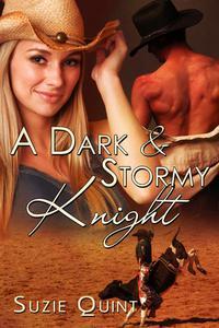A Dark & Stormy Knight