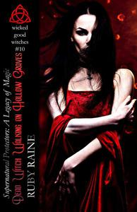 Dead Witch Walking on Hollow Graves (Wicked Good Witches #10)