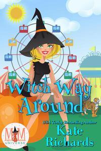 Witch Way Around: Magic and Mayhem Universe