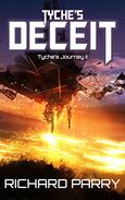 Tyche's Deceit: A Space Opera Military Science Fiction Epic
